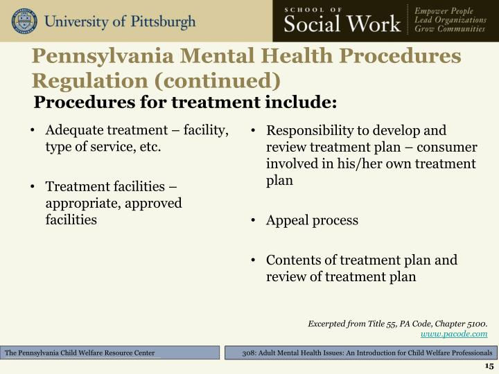 Pennsylvania Mental Health Procedures Regulation (continued)