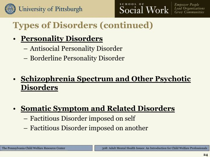 Types of Disorders (continued)