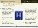when a caregiver needs hospitalization