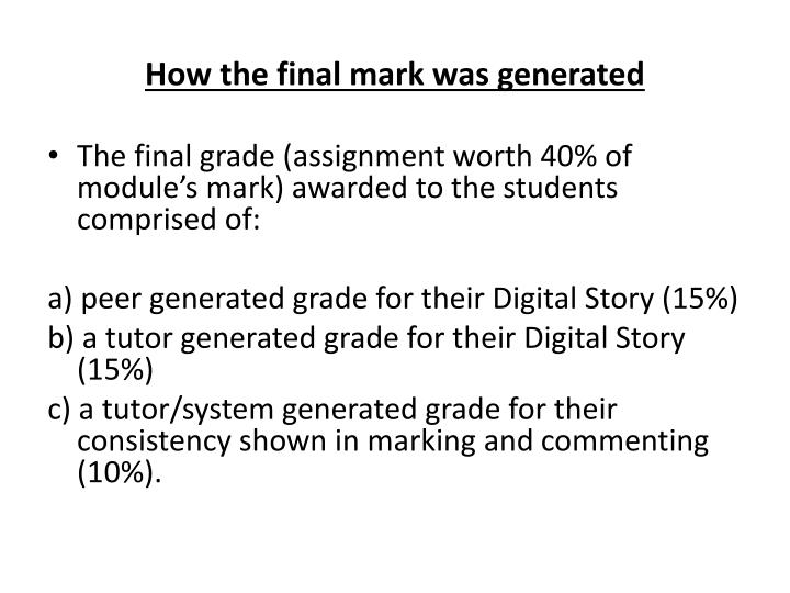 How the final mark was generated