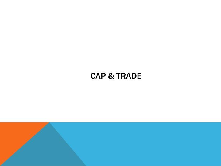 Cap & Trade