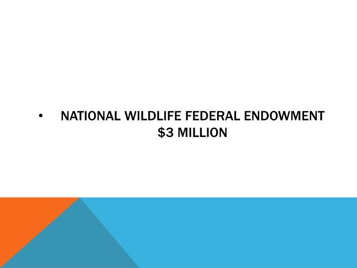 National Wildlife Federal Endowment