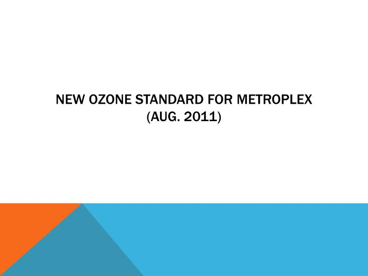 New Ozone Standard for