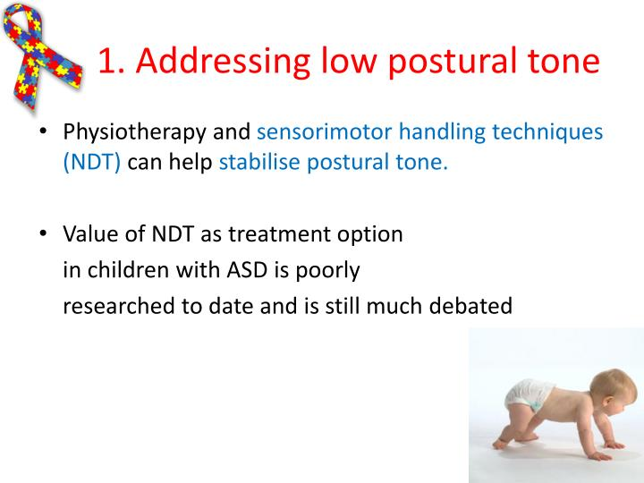 1. Addressing low postural tone