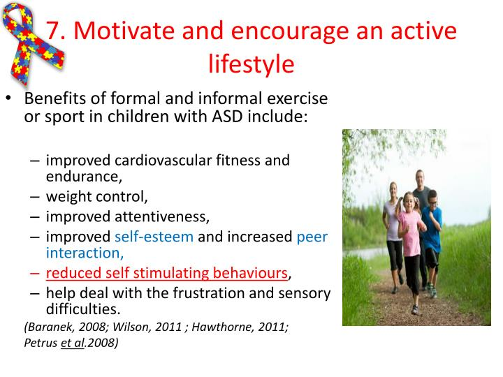 7. Motivate and encourage an active lifestyle
