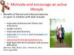 7 motivate and encourage an active lifestyle1