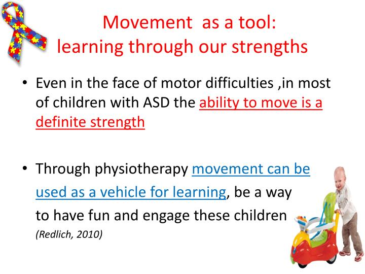 Movement  as a tool: