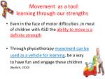 movement as a tool learning through our strengths