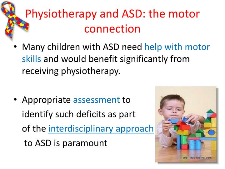 Physiotherapy and ASD: the motor connection