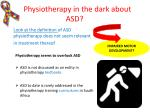 physiotherapy in the dark about asd
