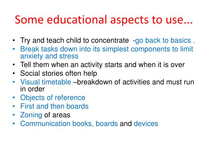 Some educational aspects to use...