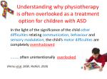 understanding why physiotherapy is often overlooked as a treatment option for children with asd