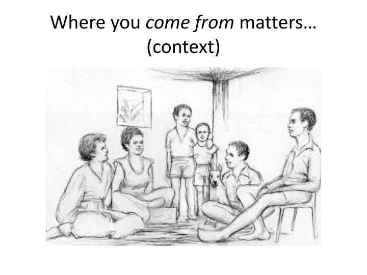 Where you