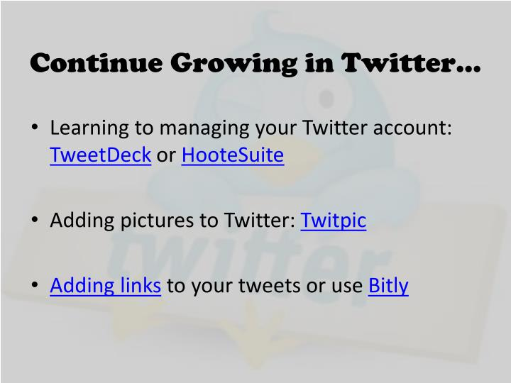 Continue Growing in Twitter…