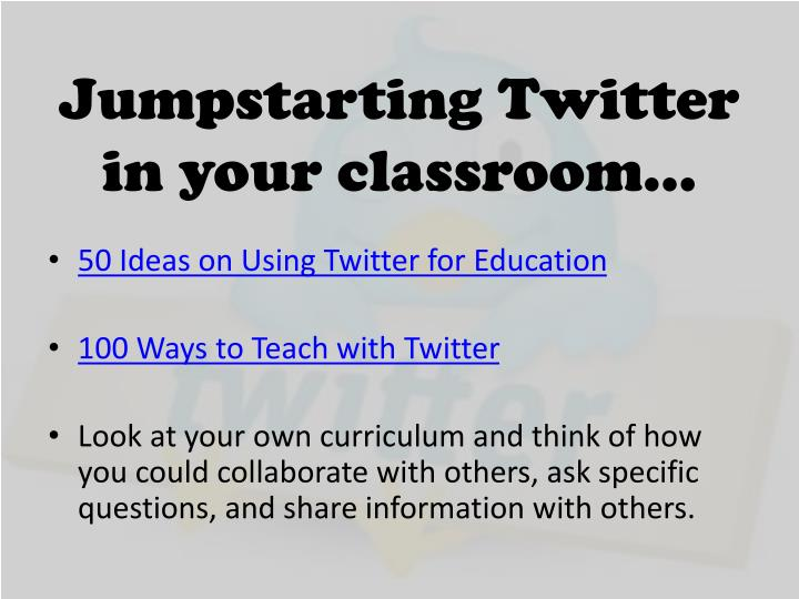 Jumpstarting Twitter in your classroom…
