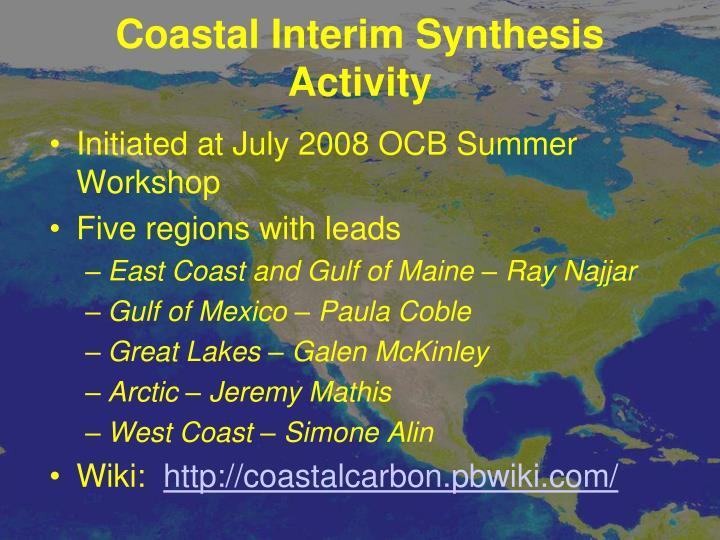 Coastal Interim Synthesis Activity