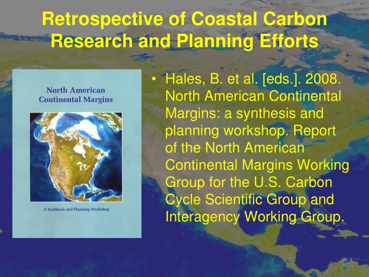 Retrospective of Coastal Carbon Research and Planning Efforts