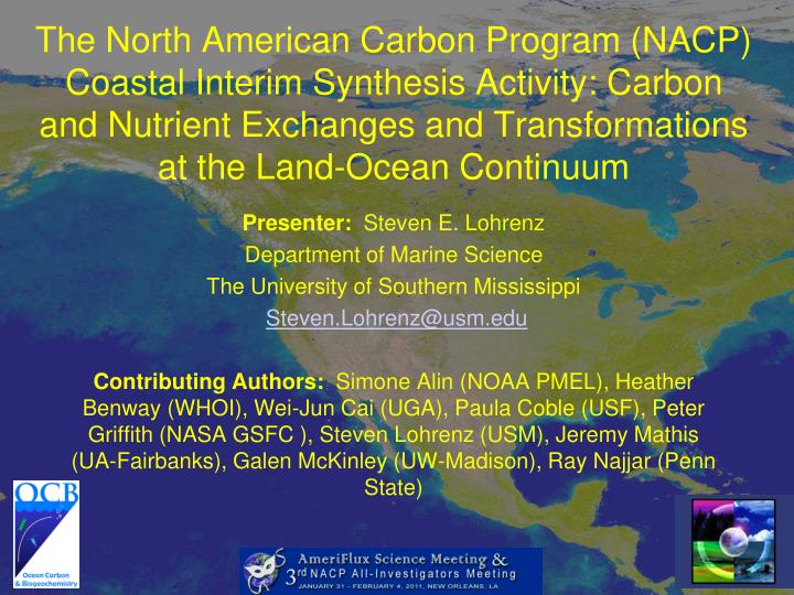 The North American Carbon Program (NACP) Coastal Interim Synthesis Activity: Carbon and Nutrient Exc...