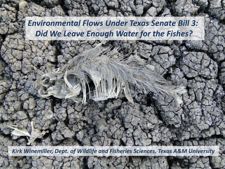 Environmental Flows Under Texas Senate Bill 3: