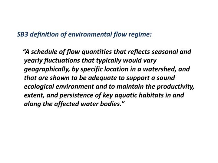 SB3 definition of environmental flow regime: