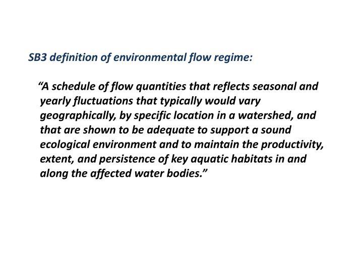SB3 definition of environmental flow regime: