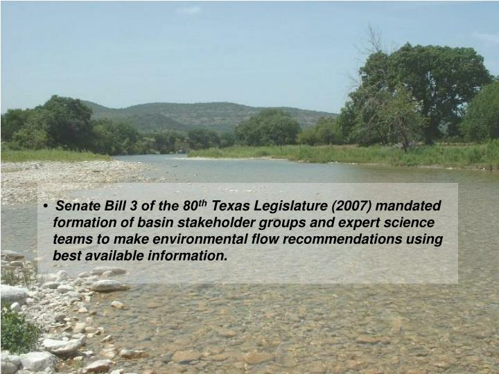 •  Senate Bill 3 of the 80