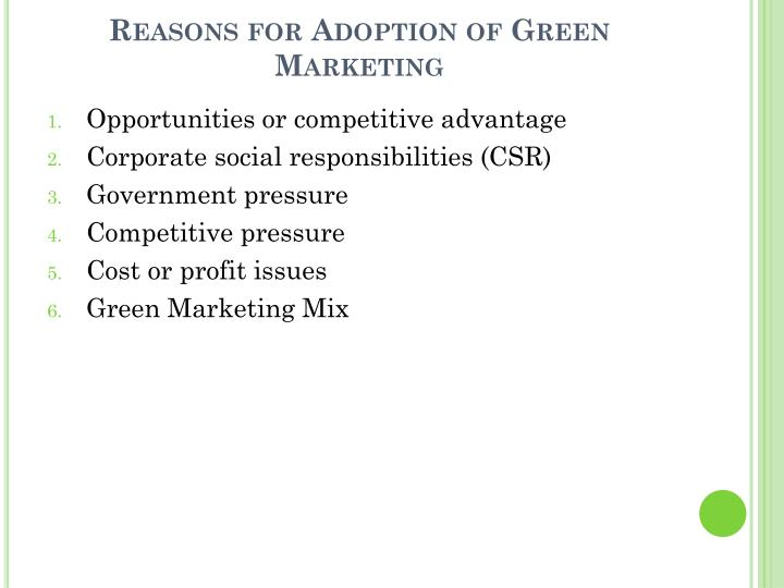 Reasons for Adoption of Green Marketing