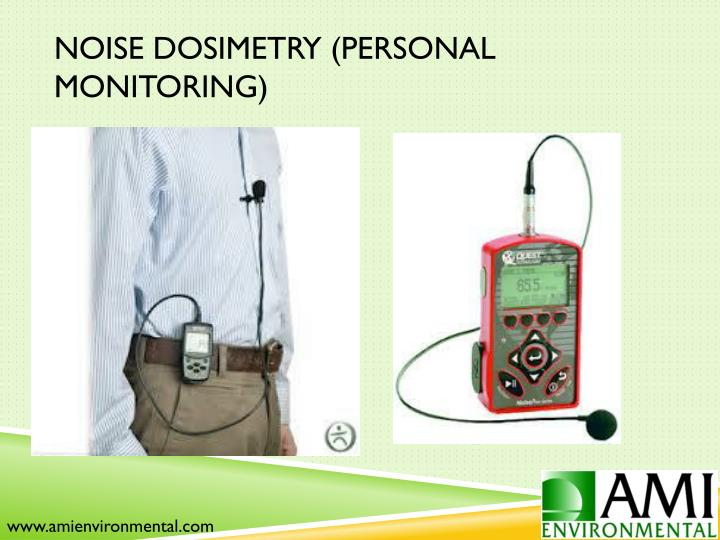Noise Dosimetry (Personal Monitoring)