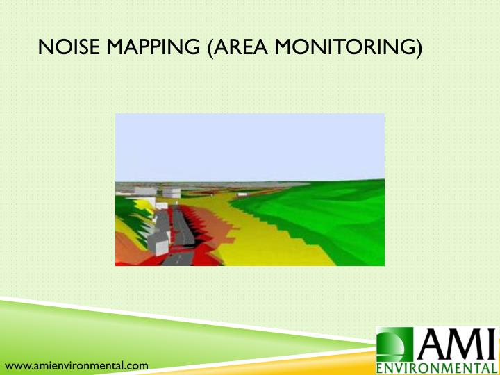 Noise Mapping (Area Monitoring)