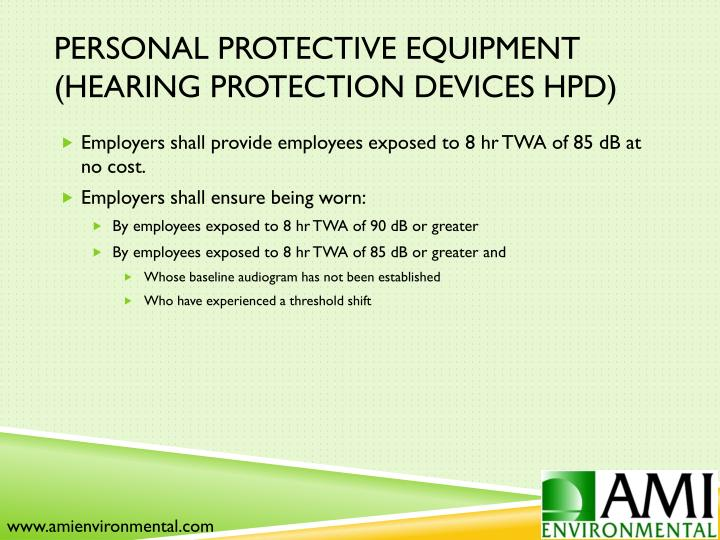Personal Protective Equipment (Hearing Protection Devices HPD)