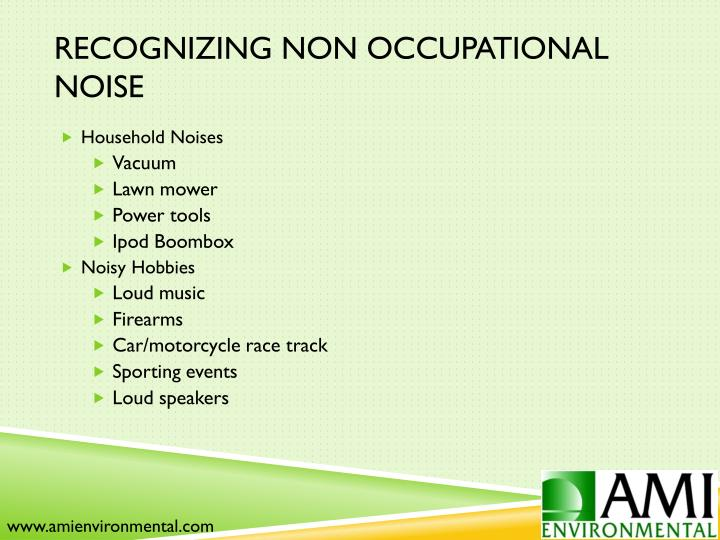Recognizing Non Occupational Noise