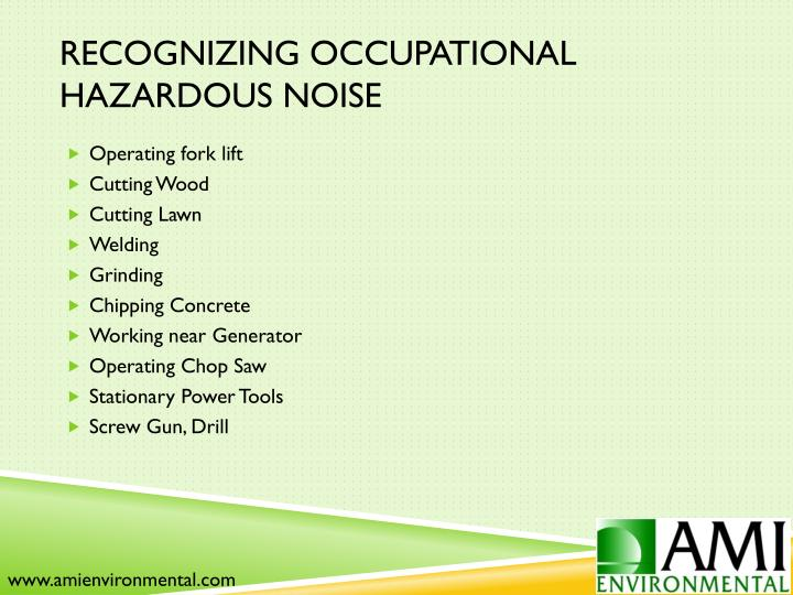 Recognizing Occupational Hazardous Noise