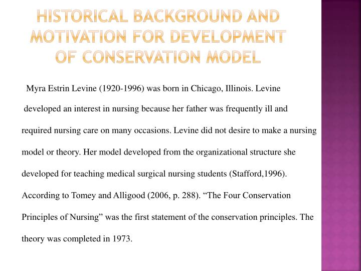 Historical background and motivation for development of conservation model