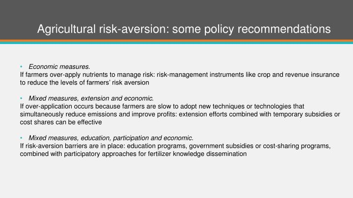 Agricultural risk-aversion: some policy recommendations