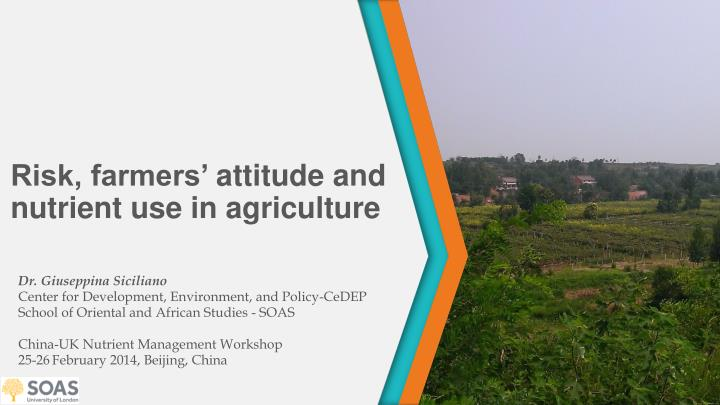 Risk farmers attitude and nutrient use in agriculture