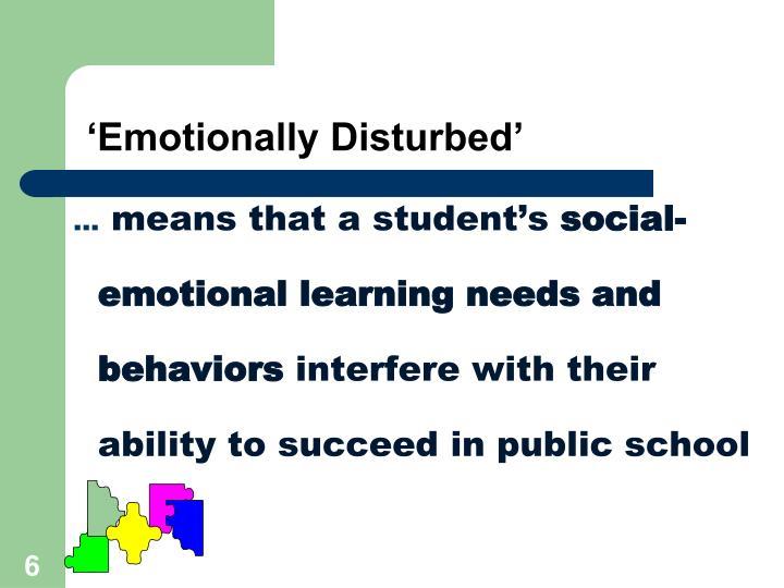 'Emotionally Disturbed'