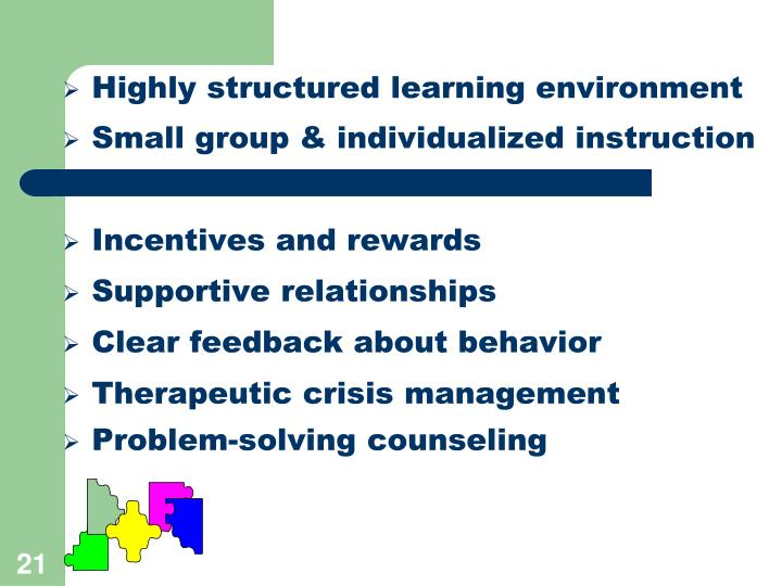Highly structured learning environment