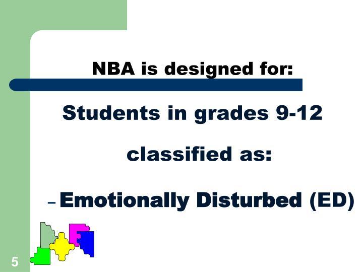 NBA is designed