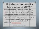 how else can mathematics be drawn out of mtwi