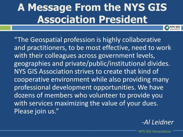 A message from the nys gis association president