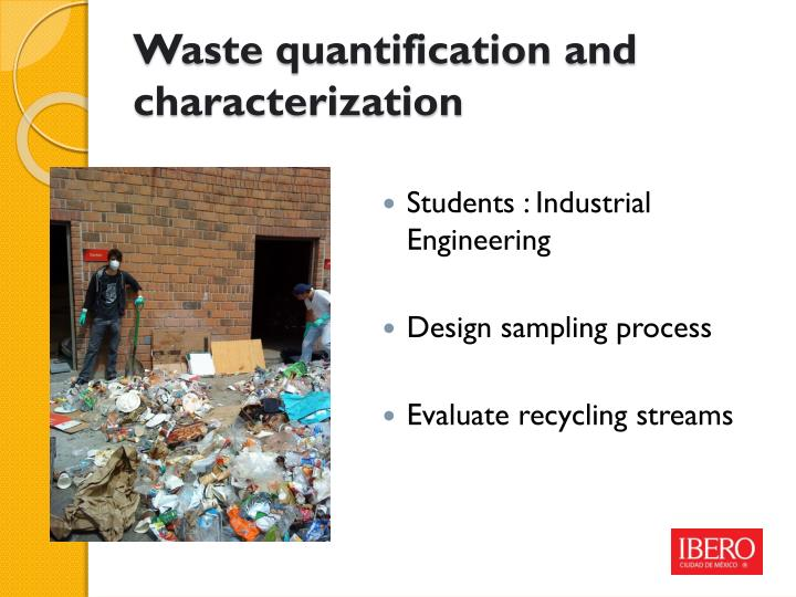 Waste quantification and characterization