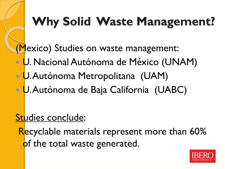 Why Solid  Waste Management?