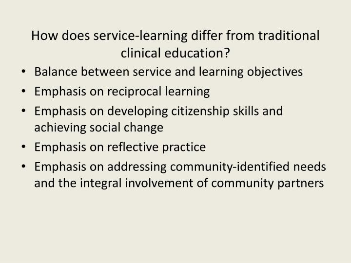 How does service-learning differ from traditional clinical education?