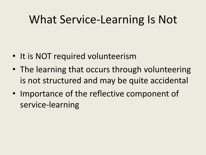 What Service-Learning Is Not