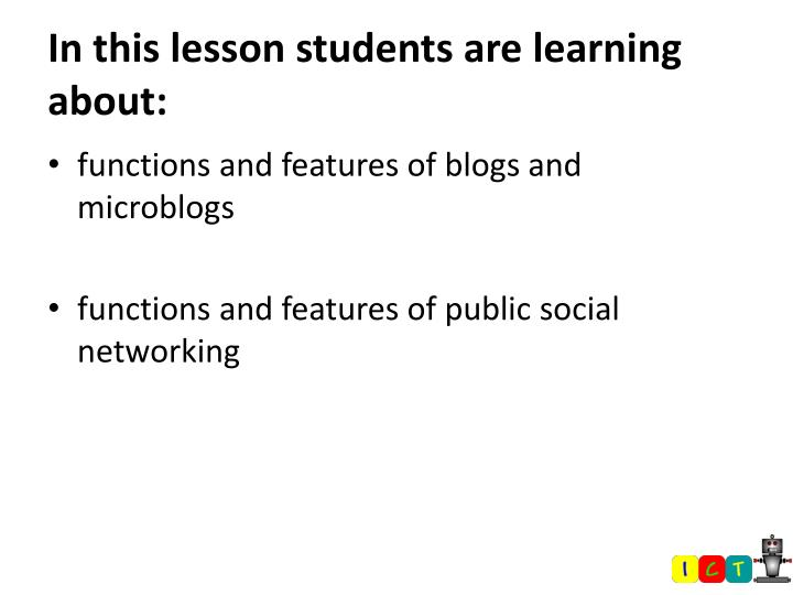 In this lesson students are learning about: