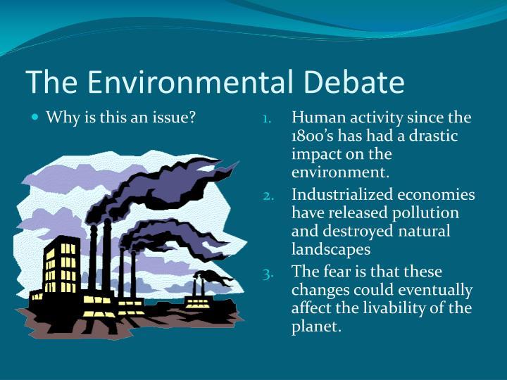 The Environmental Debate