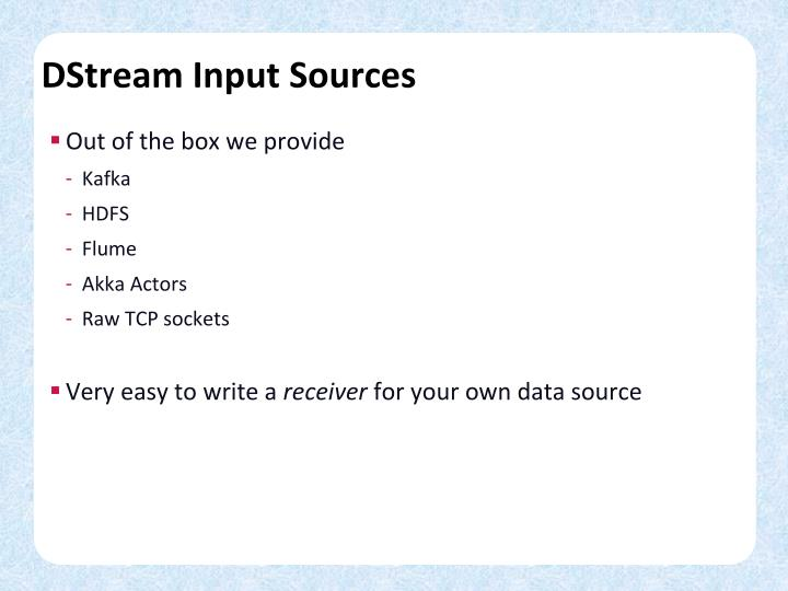 DStream Input Sources