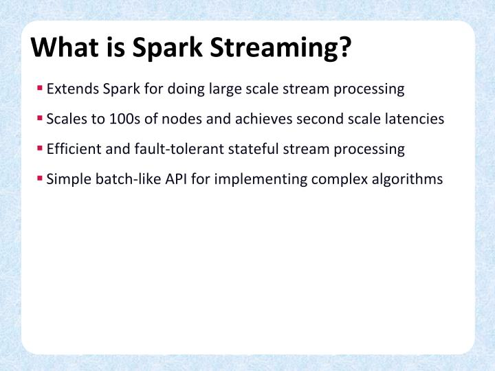 What is spark streaming