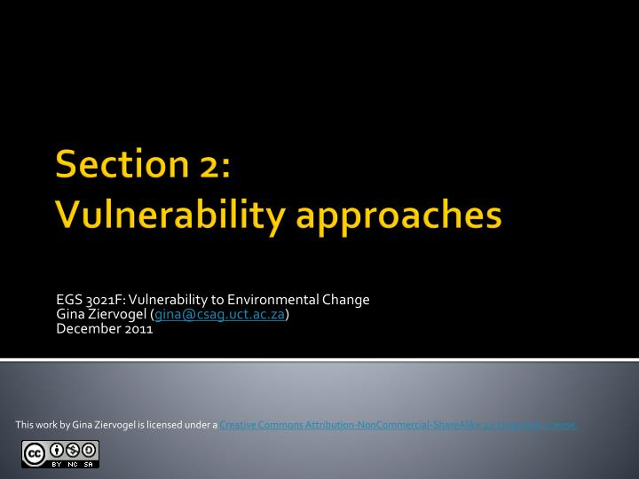 Egs 3021f vulnerability to environmental change gina ziervogel gina@csag uct ac za december 2011
