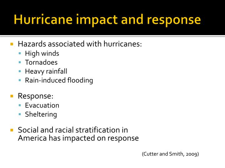 Hurricane impact and response